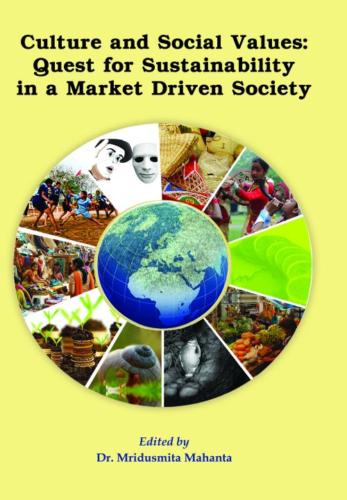 Culture and Social Values : Quest for Sustainability in a Market Driven Society