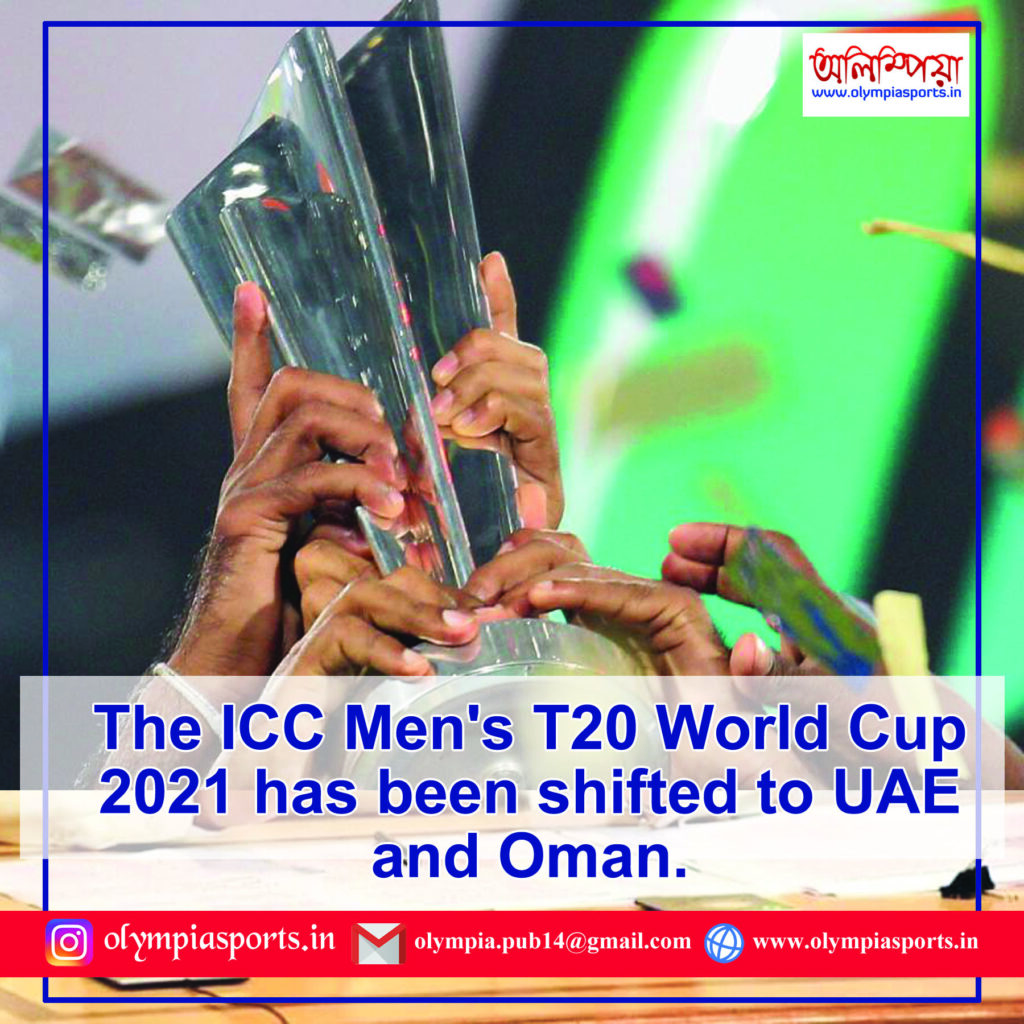 UAE  and OMAN to host Men's T20 World Cup 2021